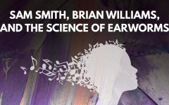 Sam Smith, Brian Williams, and the Science of a Song Getting Stuck in Your Head